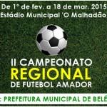 Belém sediará o II Campeonato Regional de Futebol com oito municípios. Veja tabela!