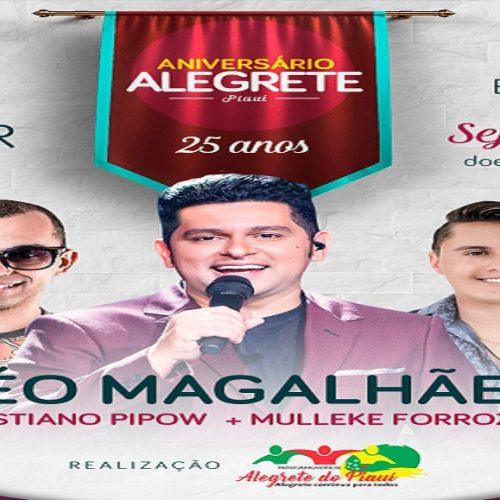 EM 1ª MÃO | Prefeito anuncia o maior show da história para comemorar o 25º aniversário em Alegrete do Piauí