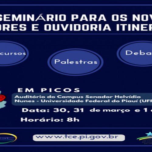 TCE-PI realizará o IV Seminário Para Novos Gestores em Picos