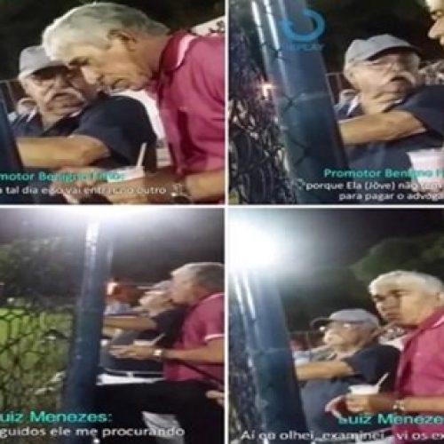 Promotor eleitoral é flagrado fazendo acordo com prefeito em ação que pede cassação do mandato