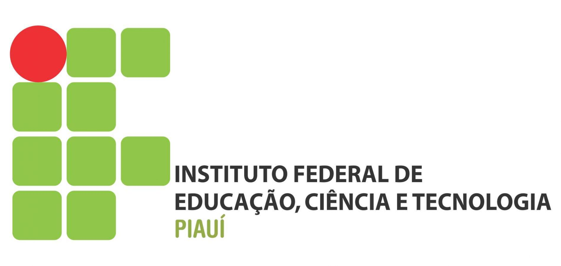 Instituto Federal do Piauí abre 40 vagas para curso técnico em Pio IX