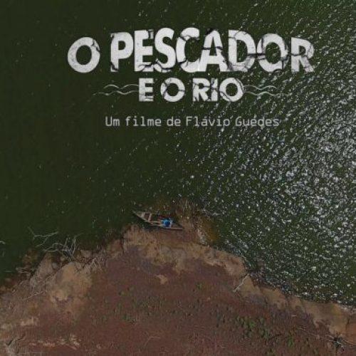 """Longa metragem """"O Pescador e o Rio"""" estreia nesta quinta-feira (01) em Picos"""