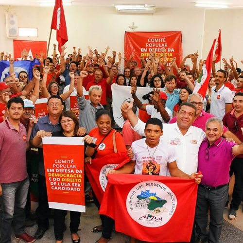 PT piauiense lança mais 12 comitês para defender a candidatura de Lula