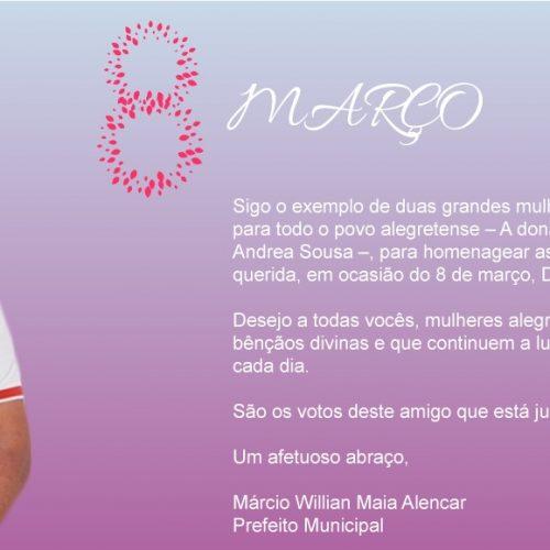 ALEGRETE | Prefeito Márcio Alencar divulga mensagem em homenagem ao Dia Internacional da Mulher