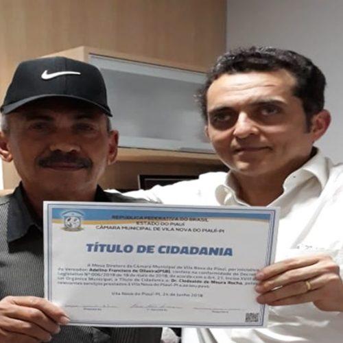 Dr. Clodoaldo Rocha é homenageado com o Título de Cidadão de Vila Nova do Piauí