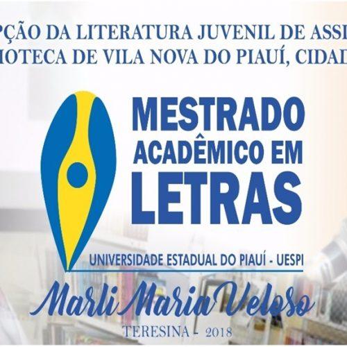 Literatura juvenil de Assis Brasil na Biblioteca de Vila Nova do Piauí é tema de defesa de Mestrado na UESPI
