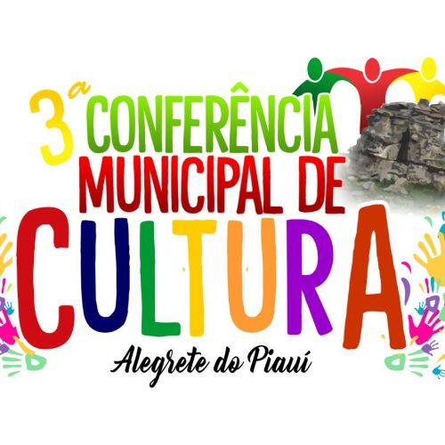 Alegrete do Piauí vai realizar a 3ª Conferência Municipal de Cultura