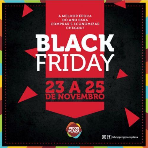 Black Friday Picos Plaza Shopping: 3 dias de ofertas, show e um super feirão de carros