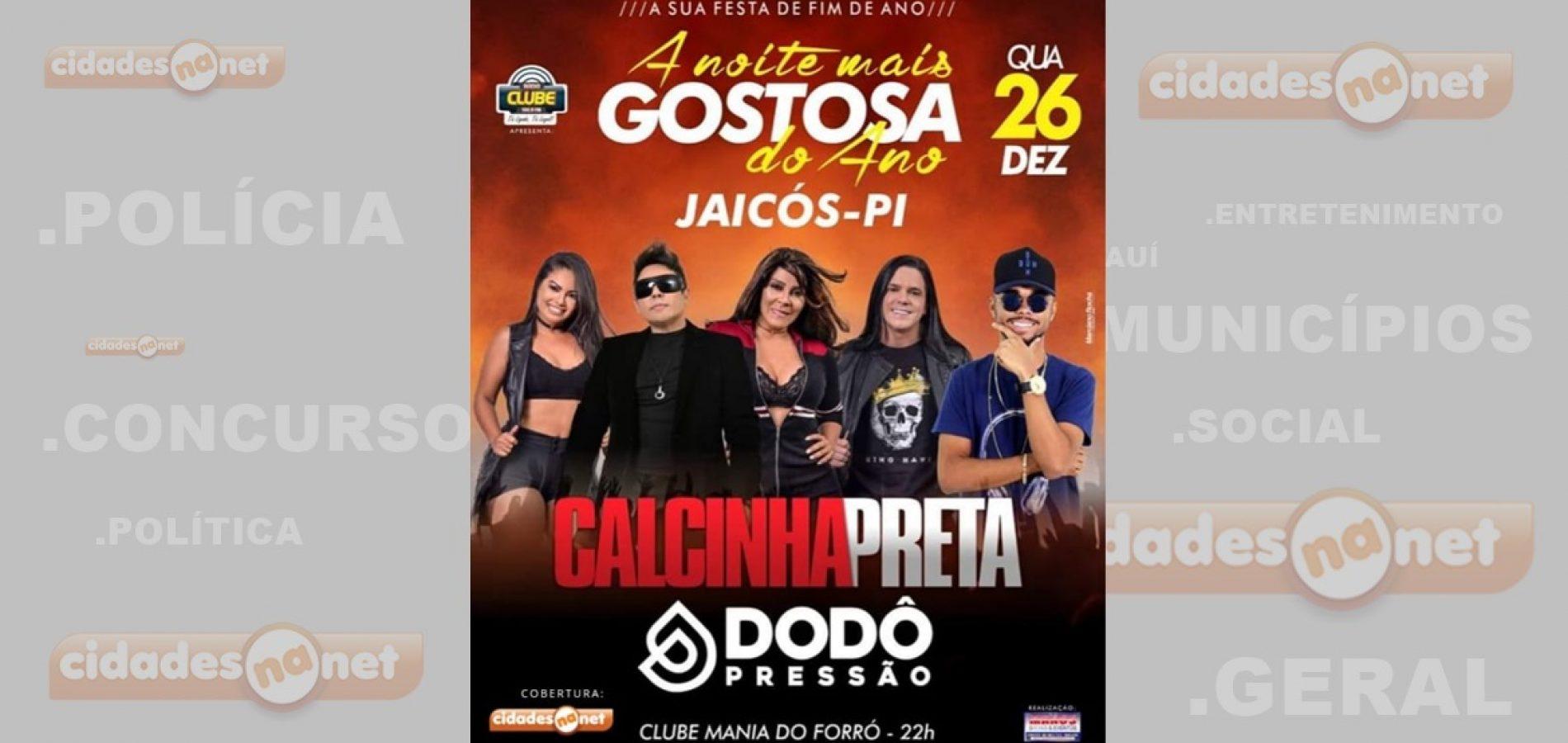 Grande show com a banda Calcinha Preta acontece hoje (26) em Jaicós