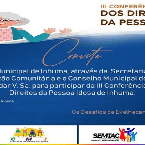 3ª Conferência Municipal dos Direitos da Pessoa Idosa será realizada em Inhuma