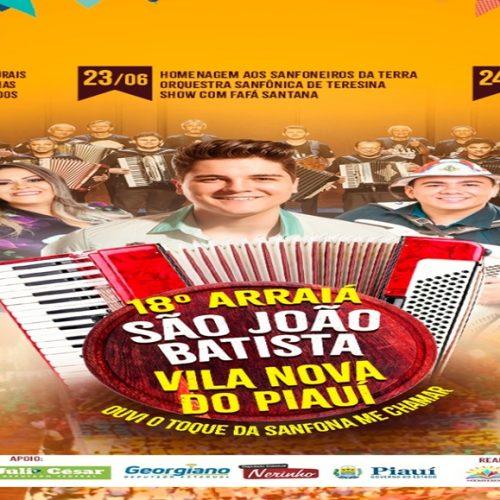 VILA NOVA | Divulgada a programação do 18º arraia São João Batista; Orquestra Sanfonica de Teresina se apresenta no dia (23)