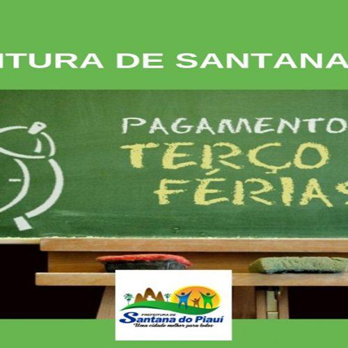 Prefeitura de Santana paga terço de férias para servidores da Educação e injeta R$ 74 mil na economia local