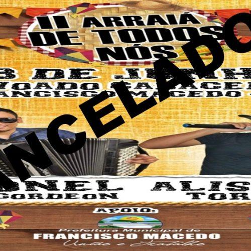 FRANCISCO MACEDO │2º Arraiá de Todos Nós no povoado Cabaceiras está cancelado