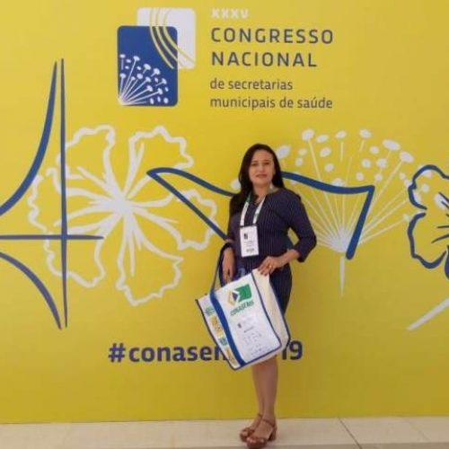 VERA MENDES | Gardênia participa do Congresso Nacional de Secretarias Municipais de Saúde em Brasília