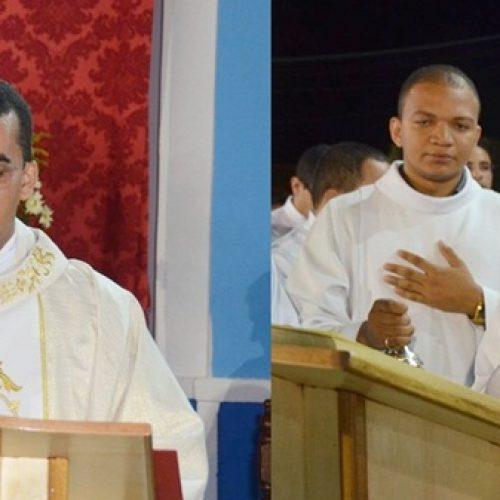 Padres Cláudio Santana e Ramires Barros atuarão nas cidades de Dom Expedito Lopes e São Julião