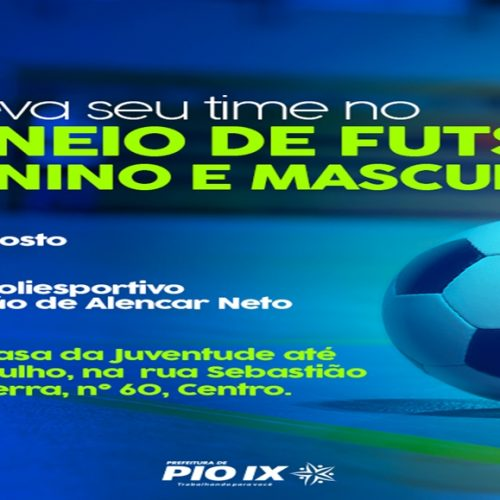 PIO IX 130 ANOS│SEMASC abre inscrições para o Torneio de Futsal Masculino e Feminino