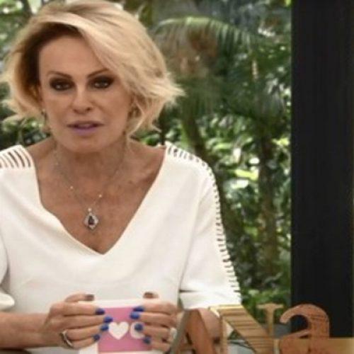 Apresentadora Ana Maria Braga se ausenta do 'Mais Você'