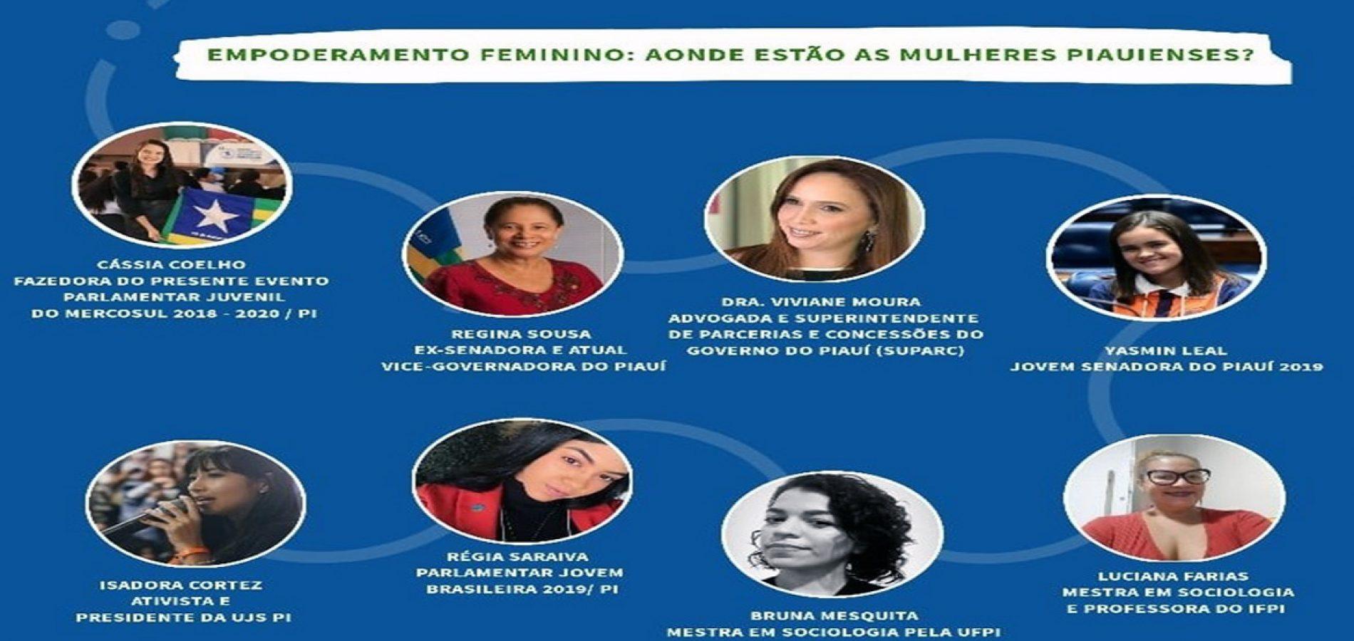 PAULISTANA | Representante do Parlamento Mercosul promoverá bate-papo virtual 'Empoderamento Feminino: Aonde estão as mulheres piauienses?'